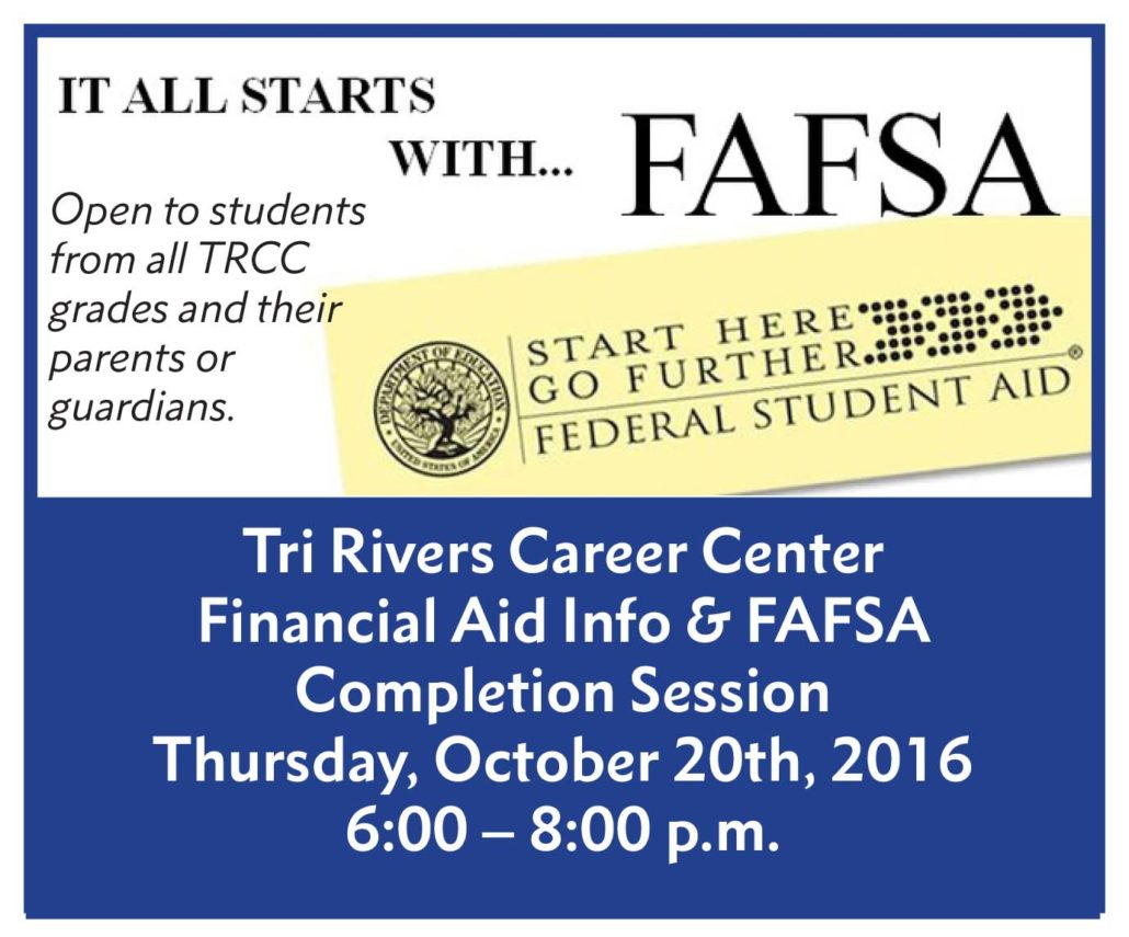 image relating to Fafsa Printable identify FAFSA Night time Thursday, October 20, 6pm Tri-Rivers Job Centre