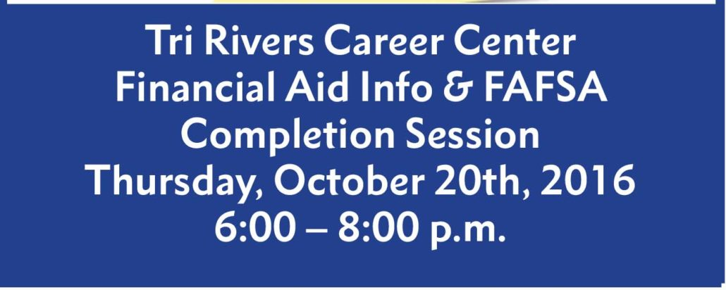 graphic relating to Fafsa Printable known as FAFSA Night time Thursday, October 20, 6pm Tri-Rivers Job Heart