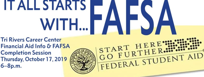 It all starts with FAFSA